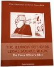 Illinois Officers Legal Source Book